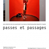 Passes et passages, La Salle d'exposition, Guyancourt, 2010-2011